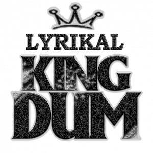 Lyrikal King Dum